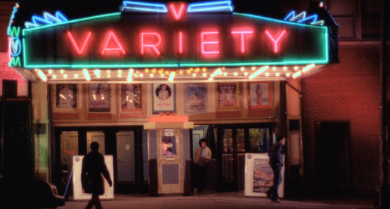 The classic Variety marquee as seen in Bette Gordon's VARIETY.